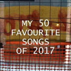 My Favourite Songs of 2017